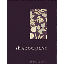Collectie: Shadowplay